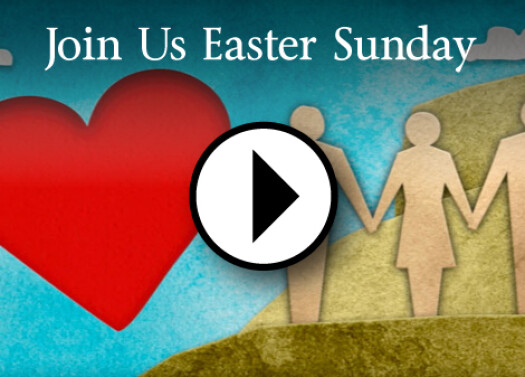 Join Us Easter Sunday April 20, 2014