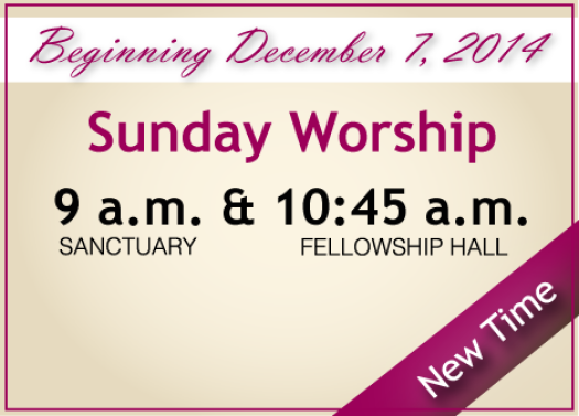 New Worship Times Dec 7