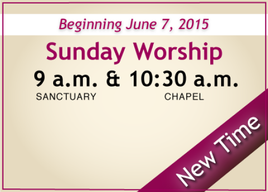 New Worship Time - Summer 2015